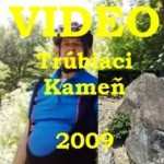 Video Trubiaci kamen